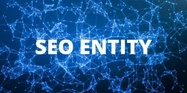SEO Entity là làm những gì?