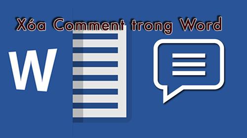 cách xoá comment trong word