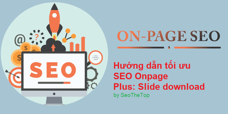 Cần tối ưu hóa nội dung SEO On-Page