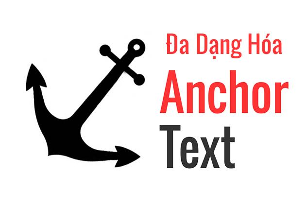 Đa dạng hóa Anchor text trong câu hỏi seo audit là gì
