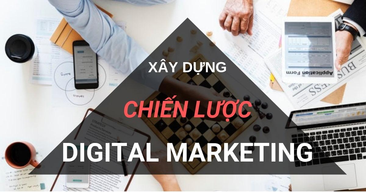 Đề ra chiến lược hiệu quả trong câu hỏi digital marketing là gì