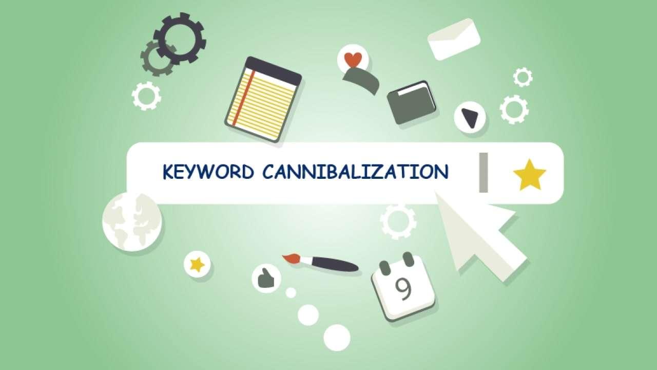Định nghĩa Keyword Cannibalization là gì?