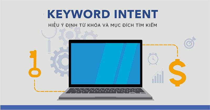 Keyword Intent là gì