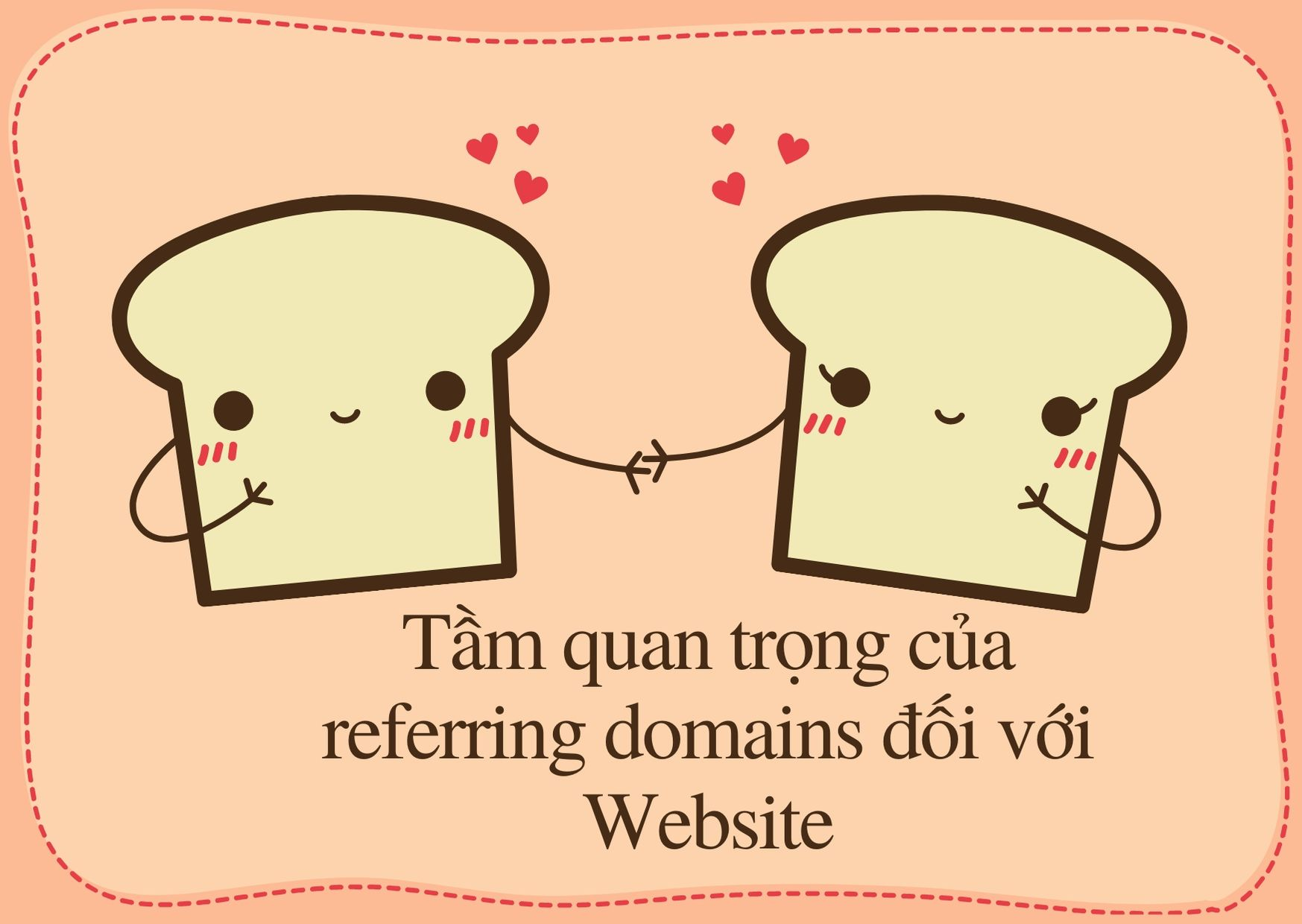 Vai trò quan trọng của referring domains đối với website