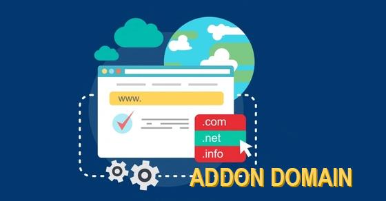 Addon domain là gi?